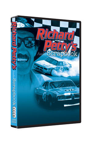 Richard Petty's Audio Scrapbook
